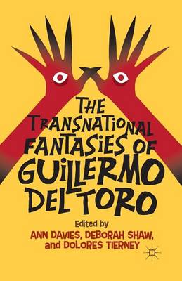 The Transnational Fantasies of Guillermo del Toro (Paperback)
