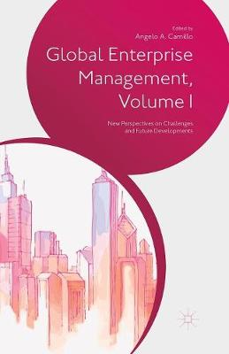 Global Enterprise Management, Volume I: New Perspectives on Challenges and Future Developments (Paperback)