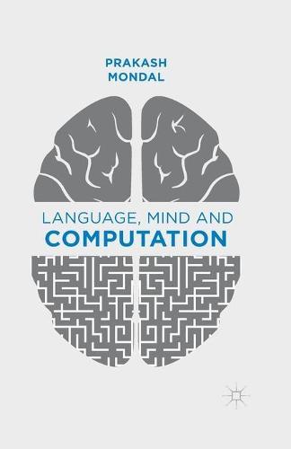 Language, Mind and Computation (Paperback)