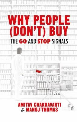 Why People (Don't) Buy: The Go and Stop Signals (Paperback)