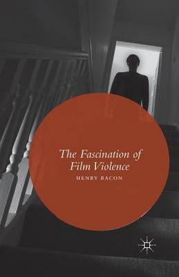 The Fascination of Film Violence (Paperback)