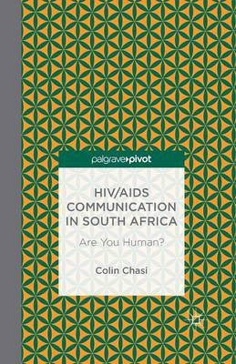HIV/AIDS Communication in South Africa: Are You Human? (Paperback)