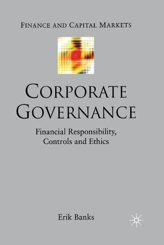 The Insider's View on Corporate Governance: The Role of the Company Secretary - Finance and Capital Markets Series (Paperback)