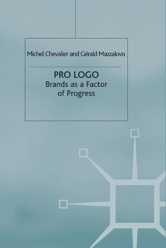 Pro Logo: Brands as a Factor of Progress (Paperback)