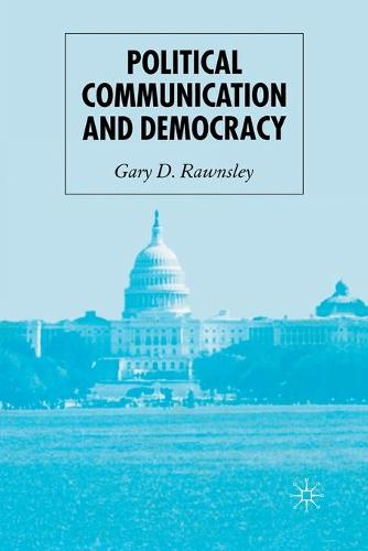 Political Communication and Democracy (Paperback)