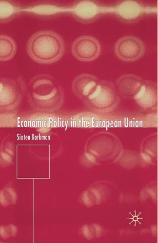 Economic Policy in the European Union (Paperback)