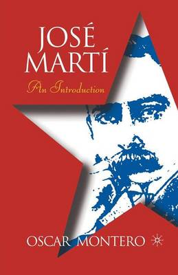 Jose Marti: An Introduction - New Directions in Latino American Cultures (Paperback)