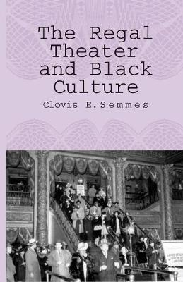 The Regal Theater and Black Culture (Paperback)