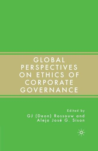 Global Perspectives on Ethics of Corporate Governance (Paperback)