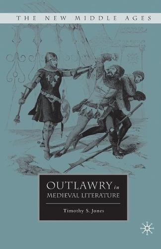 Outlawry in Medieval Literature - The New Middle Ages (Paperback)