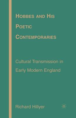 Hobbes and His Poetic Contemporaries: Cultural Transmission in Early Modern England (Paperback)