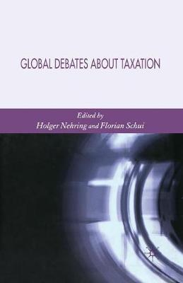 Global Debates About Taxation (Paperback)