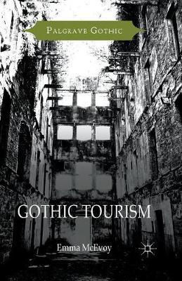 Gothic Tourism - Palgrave Gothic (Paperback)