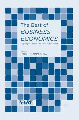 The Best of Business Economics: Highlights from the First Fifty Years (Paperback)