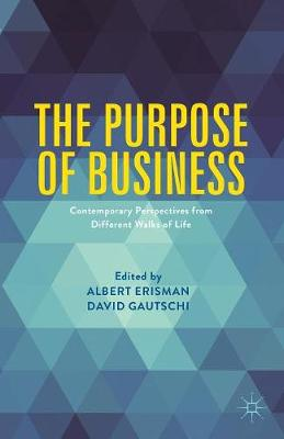 The Purpose of Business: Contemporary Perspectives from Different Walks of Life (Paperback)