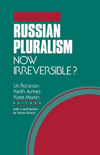 Russian Pluralism: Now Irreversible? (Paperback)