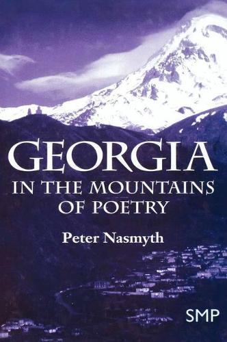 Georgia: In the Mountains of Poetry (Paperback)