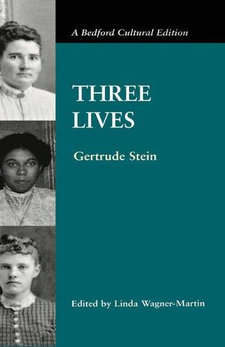 Three Lives - Bedford Cultural Editions Series (Paperback)