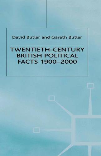 Twentieth-Century British Political Facts, 1900-2000 2000 (Paperback)