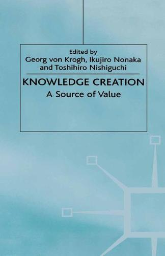 Knowledge Creation 2000: A Source of Value (Paperback)