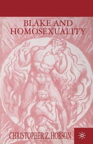 Blake and Homosexuality (Paperback)