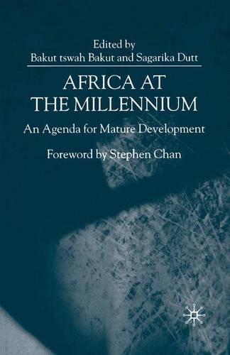 Africa at the Millennium 2000: An Agenda for Mature Development (Paperback)