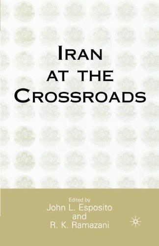 Iran at the Crossroads (Paperback)