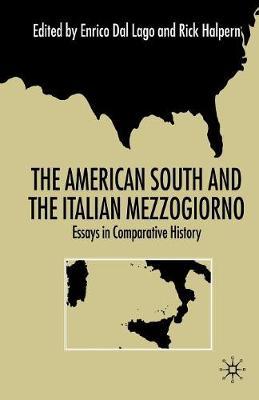 The American South and the Italian Mezzogiorno: Essays in Comparative History (Paperback)