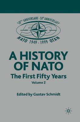 NATO (Not for Individual Sale): Volume 3: The First Fifty Years (Paperback)