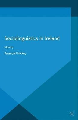 Sociolinguistics in Ireland (Paperback)