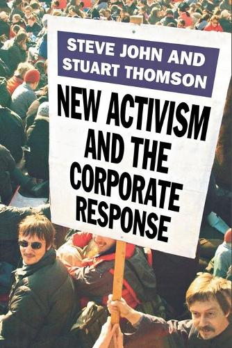 New Activism and the Corporate Response (Paperback)