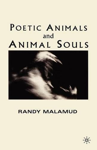 Poetic Animals and Animal Souls (Paperback)