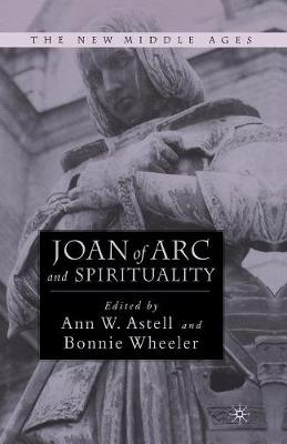 Joan of Arc and Spirituality - The New Middle Ages (Paperback)
