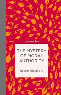 The Mystery of Moral Authority (Paperback)