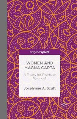 Women and The Magna Carta: A Treaty for Control or Freedom? (Paperback)