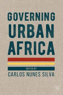 Governing Urban Africa (Hardback)