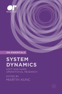 System Dynamics: Soft and Hard Operational Research - OR Essentials (Hardback)