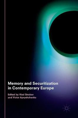 Memory and Securitization in Contemporary Europe (Hardback)