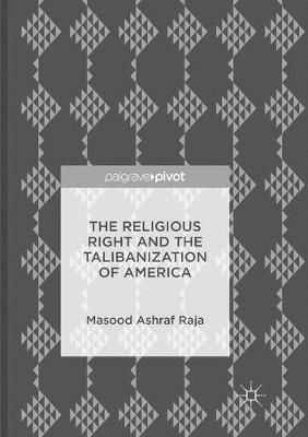The Religious Right and the Talibanization of America (Paperback)