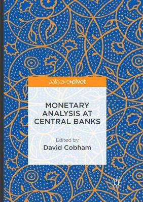 Monetary Analysis at Central Banks (Paperback)