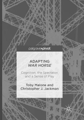 Adapting War Horse: Cognition, the Spectator, and a Sense of Play (Paperback)