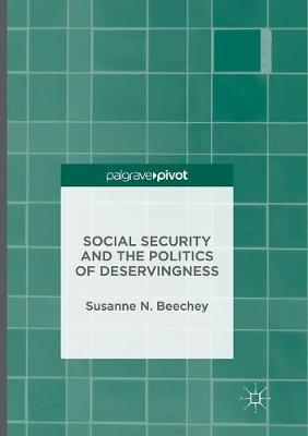 Social Security and the Politics of Deservingness (Paperback)