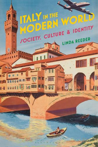 Italy in the Modern World: Society, Culture and Identity (Hardback)