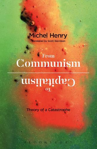 From Communism to Capitalism: Theory of a Catastrophe (Paperback)