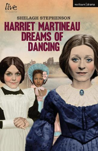 Harriet Martineau Dreams of Dancing - Modern Plays (Paperback)