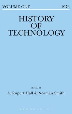 History of Technology Volume 1 - History of Technology (Hardback)