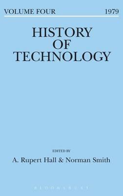 History of Technology Volume 4 - History of Technology (Hardback)