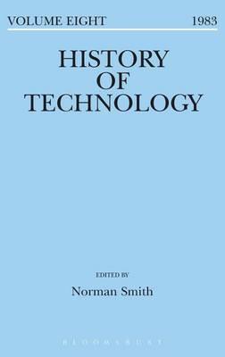 History of Technology Volume 8 - History of Technology (Hardback)