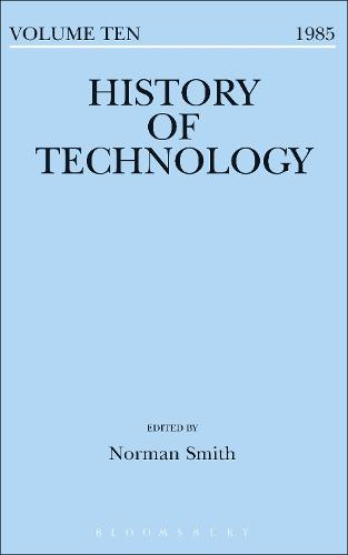 History of Technology Volume 10 - History of Technology (Hardback)
