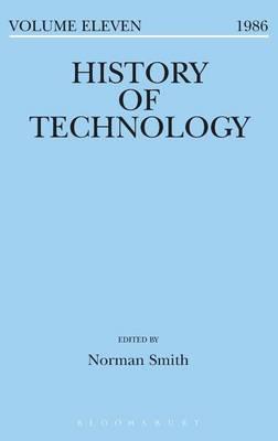 History of Technology Volume 11 - History of Technology (Hardback)